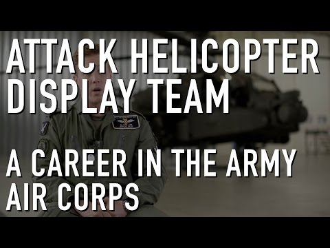 A Career with the Army Air Corps - Attack Helicopter Display Team