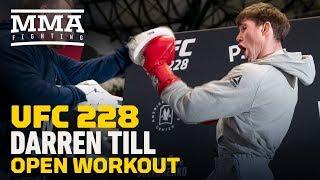 UFC 228: Darren Till Workout Video Highlights - MMA Fighting