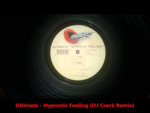 Ultimate - Hypnotic Feeling (DJ Crack Remix)