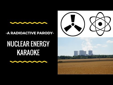Nuclear Energy | Radioactive Parody
