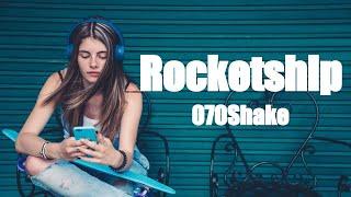 """[Lyric Video] 070 Shake - """"Rocketship"""""""