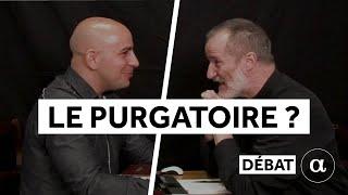 APOLOGIA [02] // FAUT-IL CROIRE AU PURGATOIRE ? // Rémi GOMEZ VS Abbé Guy PAGES