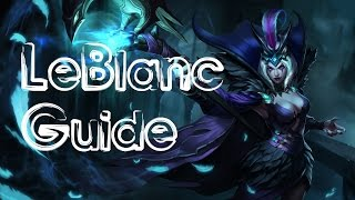 Season 6: LeBlanc Guide!