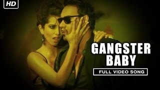 Gangster Baby (Full Video Song) | Action Jackson