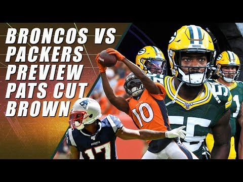 Patriots Release Antonio Brown: Broncos vs Packers Preview