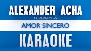 Alexander Acha Ft. Zuria Vega - Amor Sincero (Karaoke)