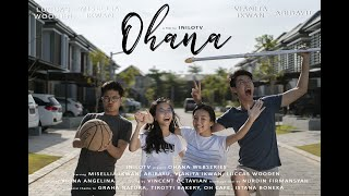 Download Lagu OHANA #Ep1 - INILOTV webseries