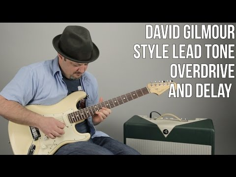 David Gilmour Style Lead Tone With Basic Pedals