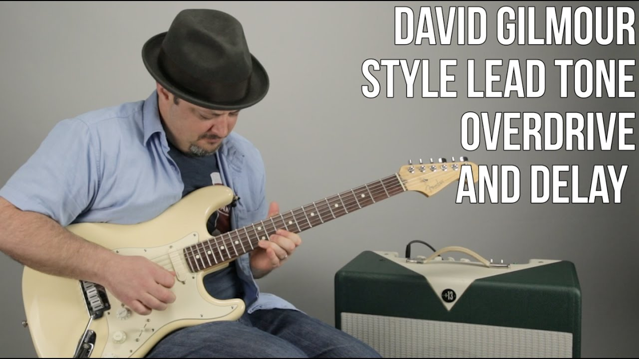 david gilmour style lead tone with basic pedals youtube. Black Bedroom Furniture Sets. Home Design Ideas
