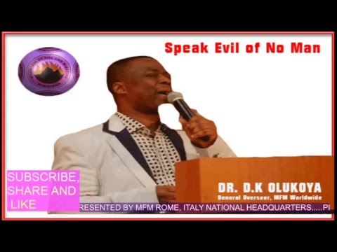 DR. D.K. OLUKOYA. SPEAK EVIL OF NO MAN