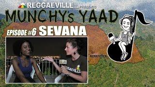 Sevana @ Munchy's Yaad - Episode #6 [2015]