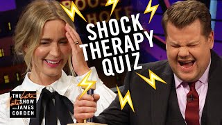 Shock Therapy Quiz w/ Emily Blunt & James Corden