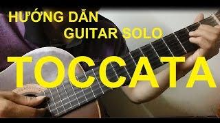 [Thành Toe] Hướng dẫn TOCCATA Guitar( Paul Mauriat) - Phần 2