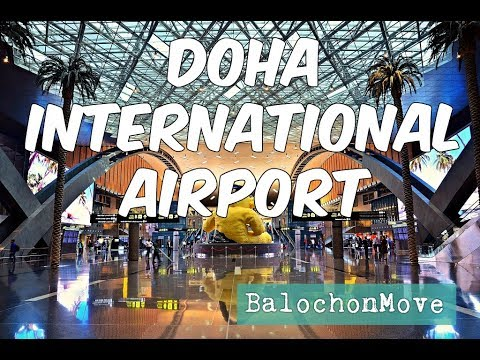 DOHA INTERNATIONAL AIRPORT (Complete Tour of Doha airport)