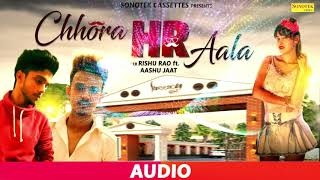 """Sonotek Official """" Chhora HR Wala """" a Latest New Haryanvi Song 2019..."""