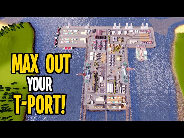 Upgrading Teaports Tea Port to a T-Port for Maximum Profit in Cities Skylines!