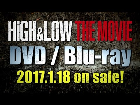 HiGH & LOW THE MOVIE DVD/Blu-ray 〜Teaser〜