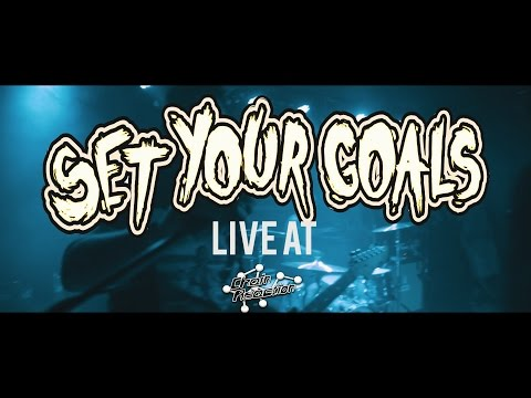 Set Your Goals - FULL SET {HD} 01/15/17 (Live @ Chain Reaction)