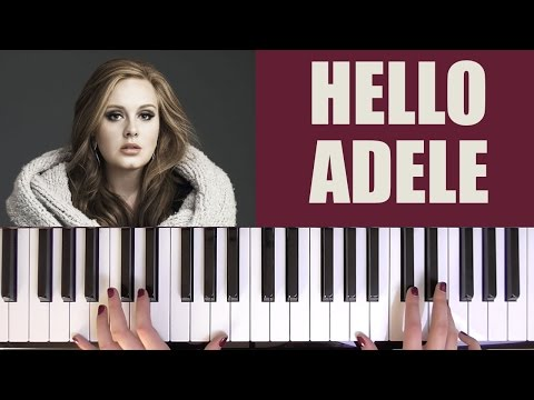 HOW TO PLAY: HELLO - ADELE
