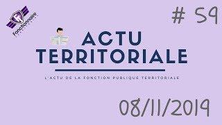 ACTU TERRITORIALE #59 : 08/11/2019