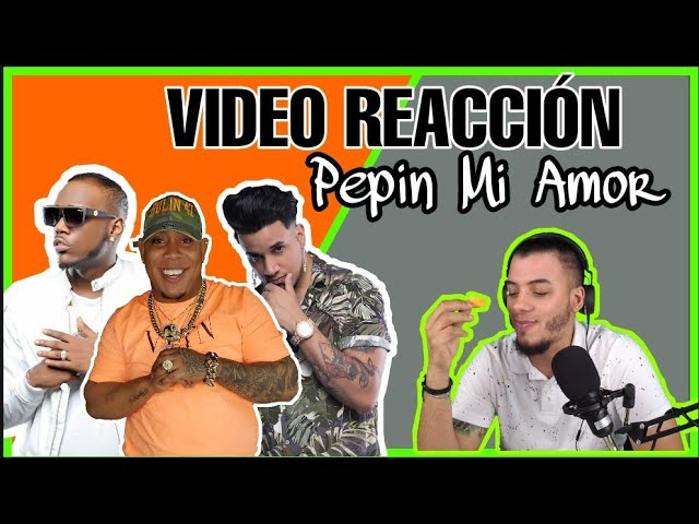 Ceky Viciny x Bulin 47 x El Tonto - Pepin Mi Amor (VIDEO REACCIÓN)