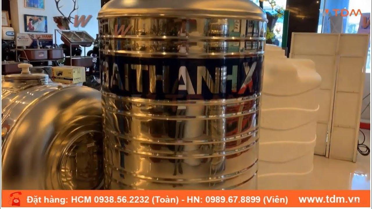 TDM.VN | Review bồn nước Đại Thành 1000L đứng bồn nước inox 304 cao cấp