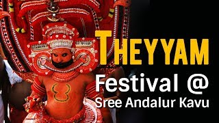 Experience Ramayanam in Theyyam @ Sree Andalur Kavu