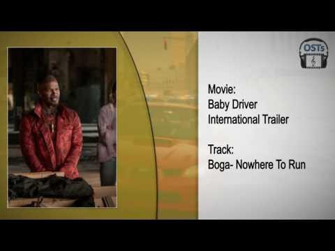 Baby Driver | Soundtrack | Boga - Nowhere To Run