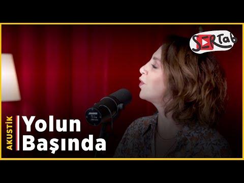 Sertab Erener ft. Gaye Biçer - Yolun Başında (Akustik)