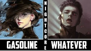 Nightcore - Gasoline / Whatever It Takes (Switching Vocals)