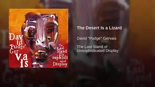 The Desert Is a Lizard