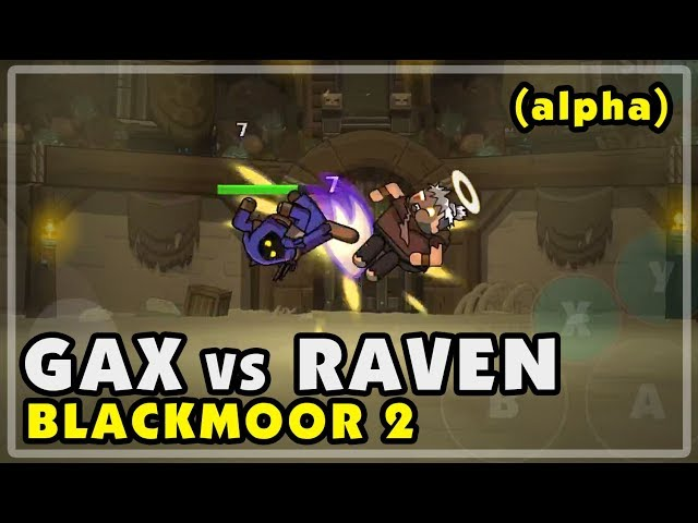 Blackmoor 2: Arena Gax (new char) vs Raven (the test dummy)