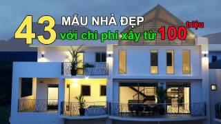 43 Mẫu Nhà Đẹp Với Chi Phí Từ 100 Triệu Cho Cặp Vợ Chồng Trẻ