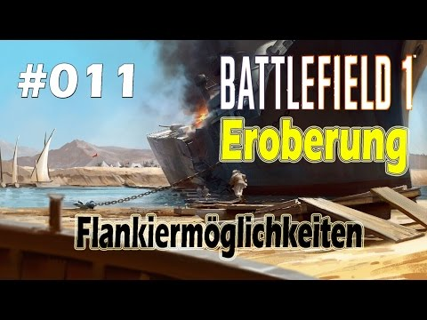 BATTLEFIELD 1 #011 - Flankiermöglichkeit [Suez|PS4|Deutsch/German]