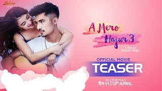 A Mero Hajur 3 | New Nepali Movie Teaser | Anmol KC,Suhana Thapa