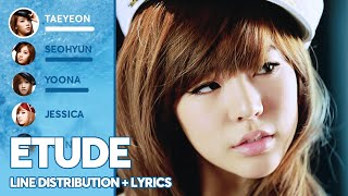 Girls' Generation - Etude (Line Distribution + Lyrics Color Coded) PATREON REQUESTED