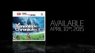 Xenoblade Chronicles 3D - Gameplay Trailer