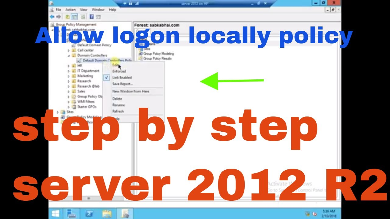 How to Enable Allow logon locally in windows server 2012 R2 in Hindi | GPO  in Sever 2012 R2- PART 8