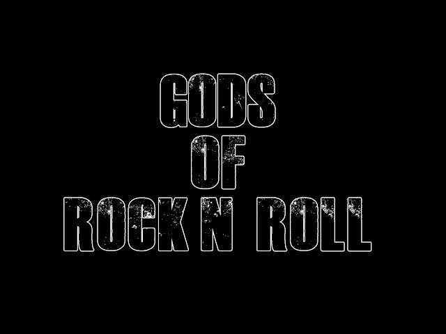 Gods Of Rock'n Roll