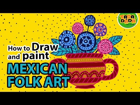 How to draw and paint MEXICAN FOLK ART | STEP BY STEP |  TADA-DADA Art Club