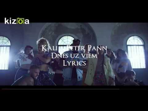 Kali A Peter Pann - Dnes Už Viem - Lyrics