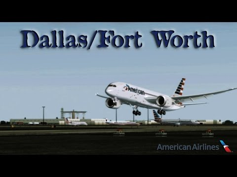 FSX [HD] - American Airlines 787 Approach to Dallas/Fort Worth
