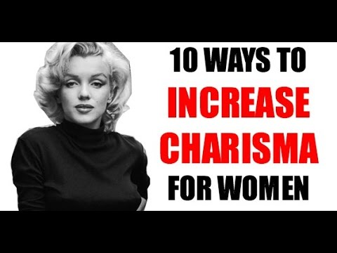 10 Ways to Instantly BOOST Charisma & Magnetism for Women   From Boring to Interesting