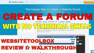 How to Build Your Own Community Forum with No Technical Skills Using WebsiteToolBox   Review