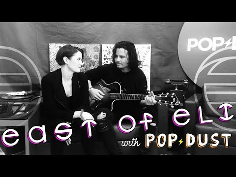 East of Eli Interview - PopDust / Love lit the Sky ft. Chyler Leigh - 23/10/17