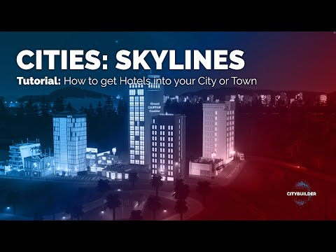 Cities: Skylines - Tutorial - How to get hotels into your city in Cities Skylines  