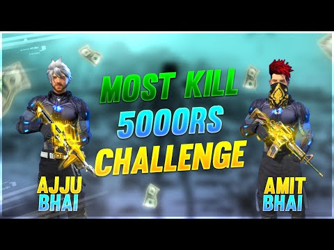 Rs 5000 Most Kill Ajjubhai And Amitbhai Challenge - Garena Free Fire- Total Gaming