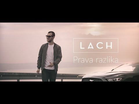 LACH - Prava razlika [Official Video]