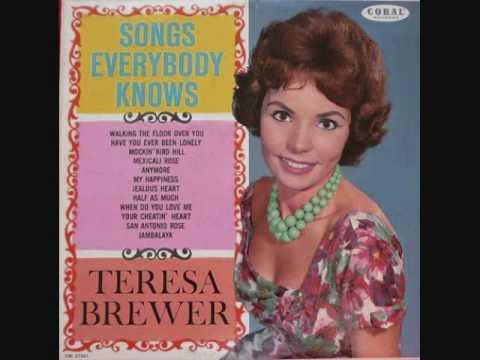 Teresa Brewer - Walking The Floor Over You (1961)