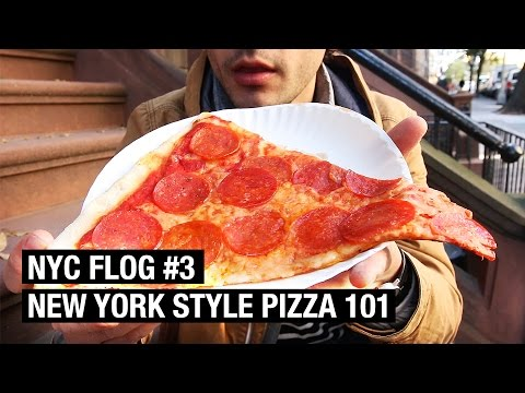 NEW YORK-STYLE PIZZA 101 ! NYC FLOG #3